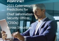 2021 Cybersecurity Predictions for CISOs Across Industries